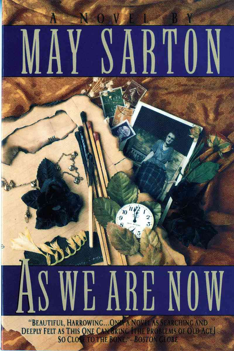 As We Are Now By Sarton, May